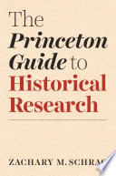 The Princeton Guide to Historical Research Book PDF