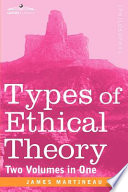 Types of Ethical Theory  Two Volumes in One