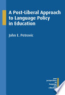 A Post Liberal Approach To Language Policy In Education