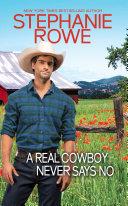 A Real Cowboy Never Says No (Wyoming Rebels) Pdf/ePub eBook