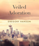 Veiled Adoration