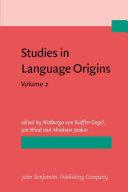 Studies in Language Origins