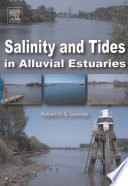 Salinity and Tides in Alluvial Estuaries Book