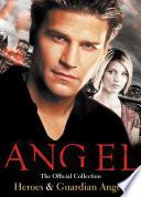 Angel   Vol  1  Heroes   Guardian Angels