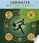 Commuter Waiting Games