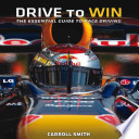 Drive to Win  : Essential Guide to Race Driving