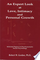 An Expert Look At Love Intimacy And Personal Growth