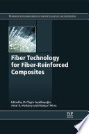 Fiber Technology for Fiber Reinforced Composites