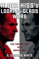 Alger Hiss's Looking-Glass Wars Pdf/ePub eBook