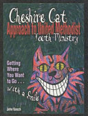 The Cheshire Cat Approach to United Methodist Youth Ministry Book