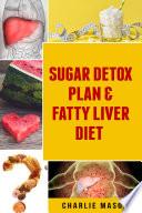 Sugar Detox Plan   Fatty Liver Diet