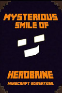 The Mysterious Smile of Herobrine
