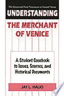 Understanding The Merchant of Venice Book PDF