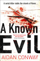 A Known Evil (Detective Michael Rossi Crime Thriller Series, Book 1)