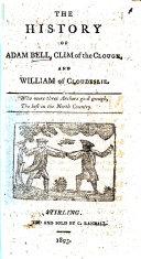 Adambel Clym of the cloughe and Wyllyam of Cloudesle. In verse. B.L. ebook