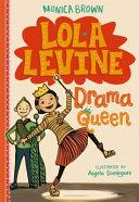Lola Levine Drama Queen