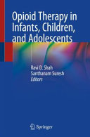 Opioid Therapy in Infants  Children  and Adolescents