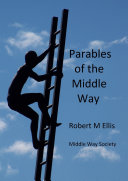 Parables of the Middle Way
