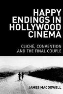 Happy Endings in Hollywood Cinema