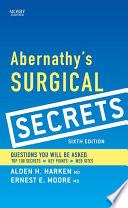 """""""Abernathy's Surgical Secrets E-Book"""" by Alden H. Harken, Ernest E. Moore"""