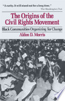 The Origins Of The Civil Rights Movement