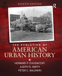 The Evolution of American Urban History, (S2PCL)