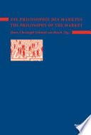Die Philosophie des Marktes - The Philosophy of the Market