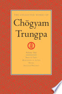 The Collected Works of Chogyam Trungpa  Volume One
