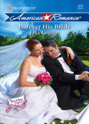 Forever His Bride  Mills   Boon Love Inspired   The Wedding Party  Book 6