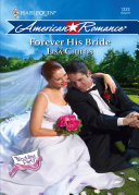Forever His Bride (Mills & Boon Love Inspired) (The Wedding Party, Book 6) Book