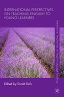 International Perspectives on Teaching English to Young Learners