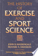 The History of Exercise and Sport Science