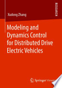 Modeling and Dynamics Control for Distributed Drive Electric Vehicles