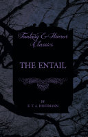 Pdf The Entail (Fantasy and Horror Classics) Telecharger
