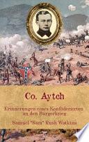 Co. Aytch - Erinnerungen eines Konföderierten an den Bürgerkrieg