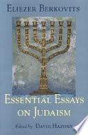 Essential Essays On Judaism Book PDF