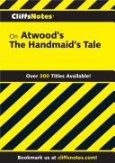 CliffsNotes on Atwood's The Handmaid's Tale [Pdf/ePub] eBook