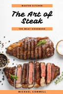The Art of Steak