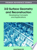 3 D Surface Geometry and Reconstruction  Developing Concepts and Applications