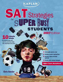 SAT Strategies for Super Busy Students
