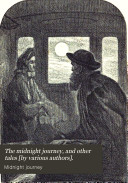 The midnight journey  and other tales  by various authors