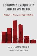 Economic Inequality and News Media