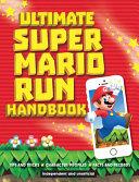 Ultimate Super Mario Run Handbook