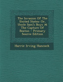 The Invasion Of The United States