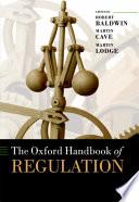 The Oxford Handbook of Regulation Book
