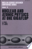 Nuclear and Atomic Physics at One Gigaflop