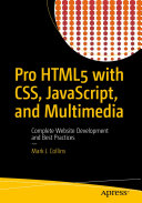 Pro HTML5 with CSS, JavaScript, and Multimedia [Pdf/ePub] eBook