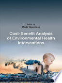 Cost Benefit Analysis of Environmental Health Interventions