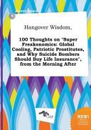 Hangover Wisdom, 100 Thoughts on Super Freakonomics