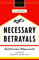 Necessary Betrayals